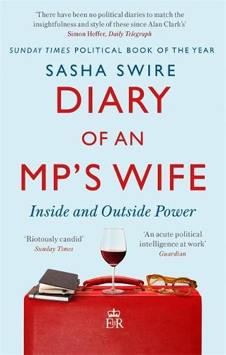 Diary of an MP's Wife: Inside and Outside Power (Paperback)
