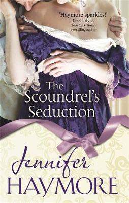 The Scoundrel's Seduction: Number 3 in series - House of Trent (Paperback)