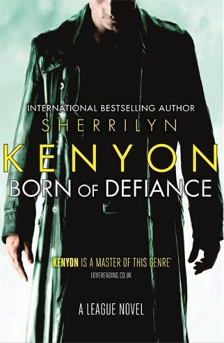 Born of Defiance - League (Paperback)