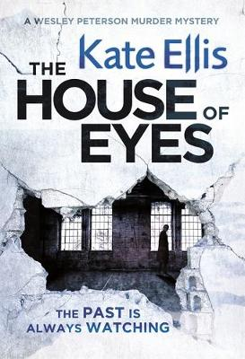 The House of Eyes - Wesley Peterson (Hardback)