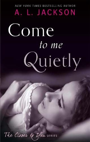 Come to Me Quietly - Closer to You (Paperback)