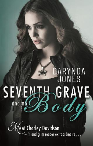 Seventh Grave and No Body - Charley Davidson (Paperback)