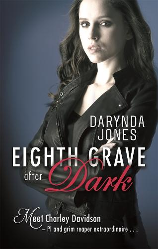 Eighth Grave After Dark: Number 8 in series - Charley Davidson (Paperback)