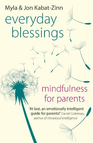 Everyday Blessings: Mindfulness for Parents (Paperback)