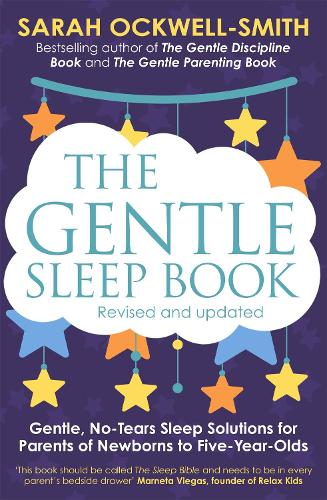 The Gentle Sleep Book: For calm babies, toddlers and pre-schoolers - Gentle (Paperback)