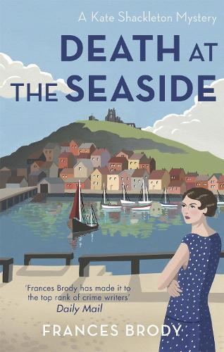 Death at the Seaside: Book 8 in the Kate Shackleton mysteries - Kate Shackleton Mysteries (Paperback)