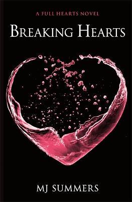 Breaking Hearts: Full Hearts 4 - Full Hearts (Paperback)