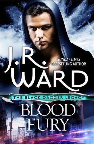 Blood Fury - Black Dagger Legacy (Hardback)