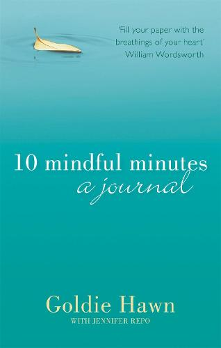 10 Mindful Minutes: A journal (Paperback)