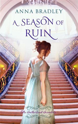 A Season of Ruin - Sutherland Scoundrels (Paperback)
