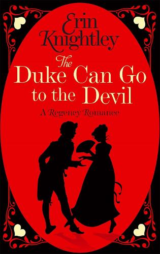 The Duke Can Go to the Devil - Prelude to a Kiss (Paperback)
