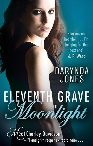 Eleventh Grave in Moonlight - Charley Davidson (Paperback)