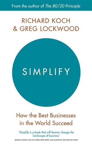 Simplify: How the Best Businesses in the World Succeed (Paperback)