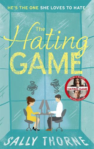 The Hating Game: 'The very best book to self-isolate with' Goodreads reviewer (Paperback)