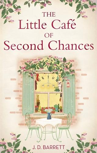 The Little Cafe of Second Chances: a heartwarming tale of secret recipes and a second chance at love (Paperback)