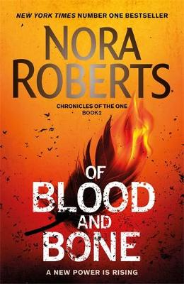 Of Blood and Bone - Chronicles of The One (Paperback)