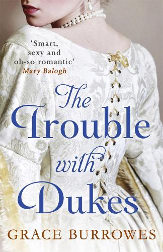 The Trouble With Dukes - Windham Brides (Paperback)