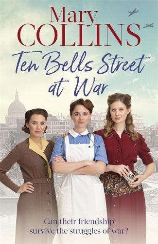 Ten Bells Street at War - The Spitalfields Sagas (Paperback)
