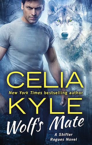 Wolf's Mate - The Shifter Rogue Series (Paperback)