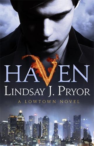 Haven: A Lowtown novel - Lowtown (Paperback)