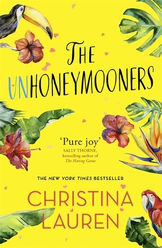 The Unhoneymooners: escape to paradise with this hilarious and feel good romantic comedy (Paperback)