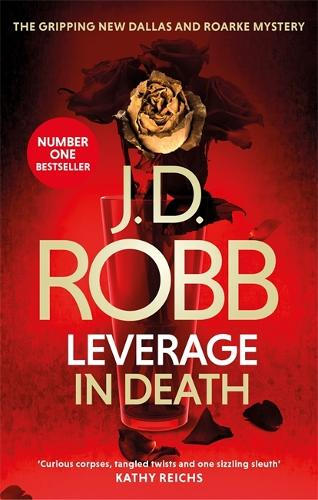 Leverage in Death: An Eve Dallas thriller (Book 47) - In Death (Paperback)