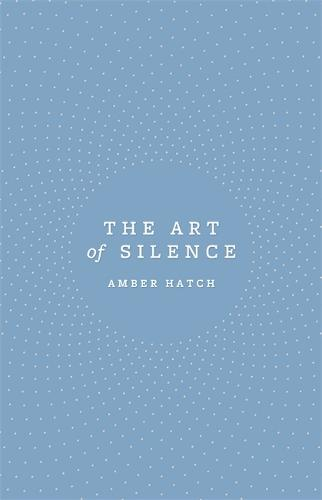 The Art of Silence (Paperback)
