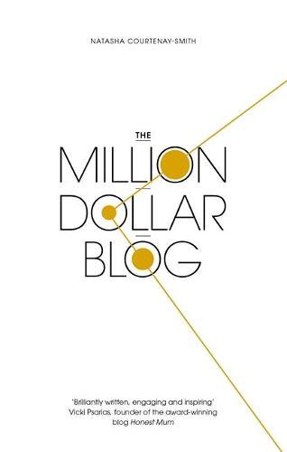 The Million Dollar Blog (Paperback)