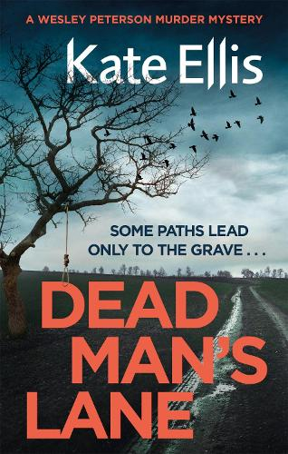 Dead Man's Lane: Book 23 in the DI Wesley Peterson crime series - DI Wesley Peterson (Paperback)