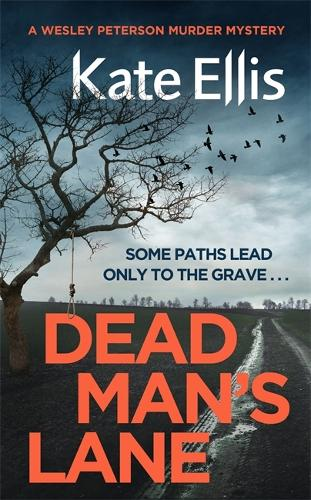 Dead Man's Lane - Wesley Peterson (Hardback)