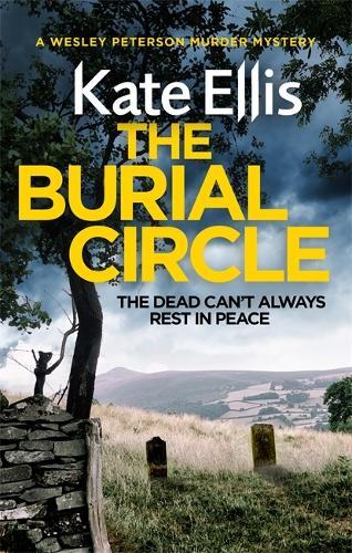 The Burial Circle: Book 24 in the DI Wesley Peterson crime series - DI Wesley Peterson (Hardback)