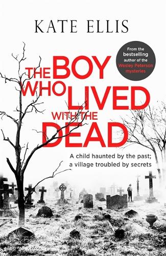 The Boy Who Lived with the Dead - Albert Lincoln (Hardback)
