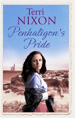 Penhaligon's Pride: a stirring, heartwarming Cornish saga - Penhaligon Saga (Paperback)