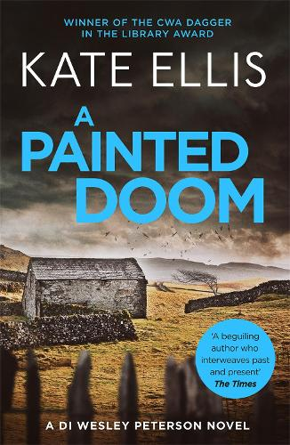 A Painted Doom: Book 6 in the DI Wesley Peterson crime series - DI Wesley Peterson (Paperback)