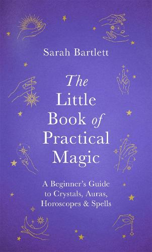 The Little Book of Practical Magic (Hardback)