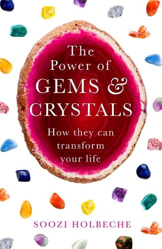 The Power Of Gems And Crystals: How They Can Transform Your Life (Paperback)
