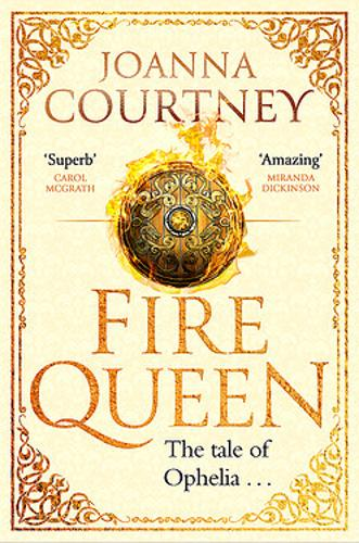 Fire Queen: Shakespeare's Ophelia as you've never seen her before . . . - Shakespeare's Queens (Paperback)