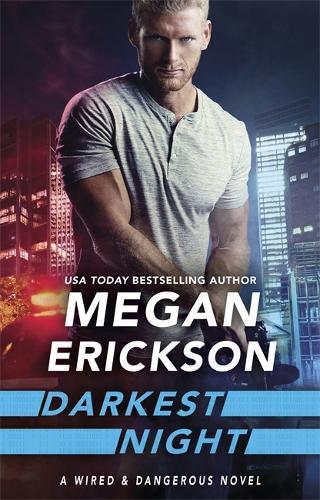 Darkest Night - Wired & Dangerous (Paperback)