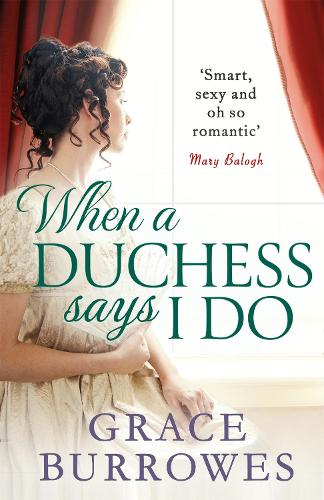 When a Duchess Says I Do - Rogues to Riches (Paperback)