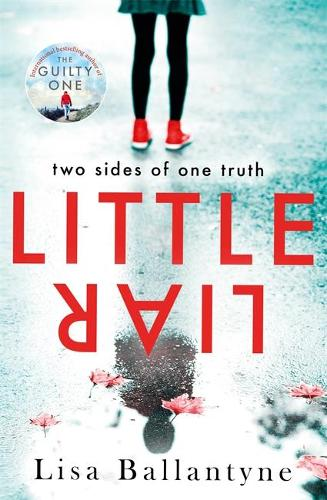 Little Liar: Two sides of one truth (Paperback)