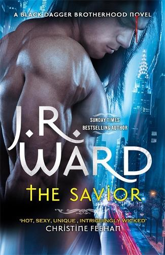 The Savior - Black Dagger Brotherhood Series (Hardback)