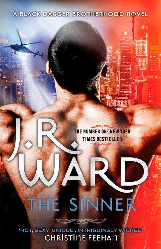 The Sinner: Escape into the world of the Black Dagger Brotherhood - Black Dagger Brotherhood Series (Hardback)