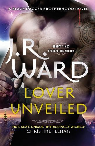 Lover Unveiled - Black Dagger Brotherhood Series (Paperback)