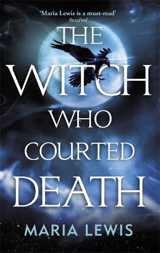 The Witch Who Courted Death: A spellbinding read (Paperback)