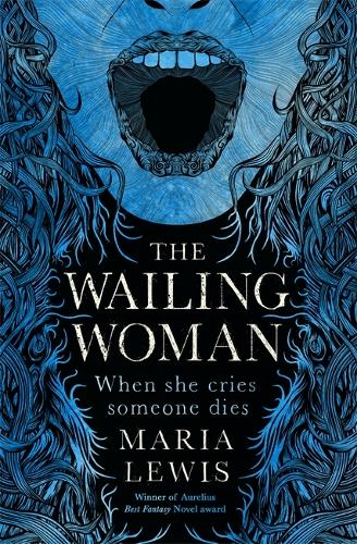 The Wailing Woman: When she cries, someone dies (Paperback)