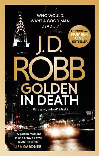 Golden In Death - Eve Dallas In Death 50 (Paperback)