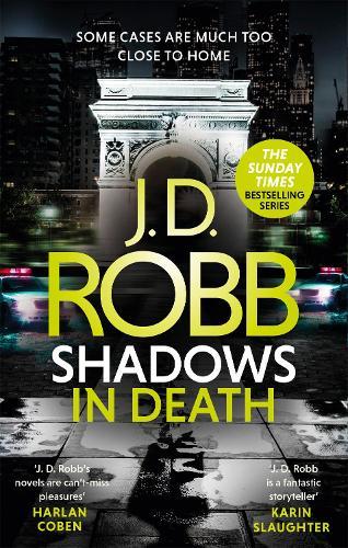 Shadows in Death: An Eve Dallas thriller (Book 51) - In Death (Paperback)