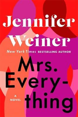 Mrs Everything: 'If you have time for only one book this summer, pick this one' New York Times (Paperback)
