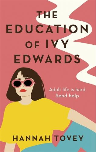 The Education of Ivy Edwards (Paperback)