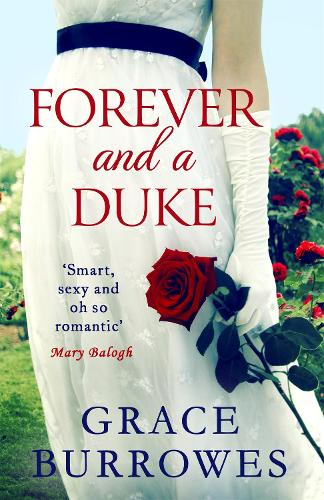 Forever and a Duke - Rogues to Riches (Paperback)